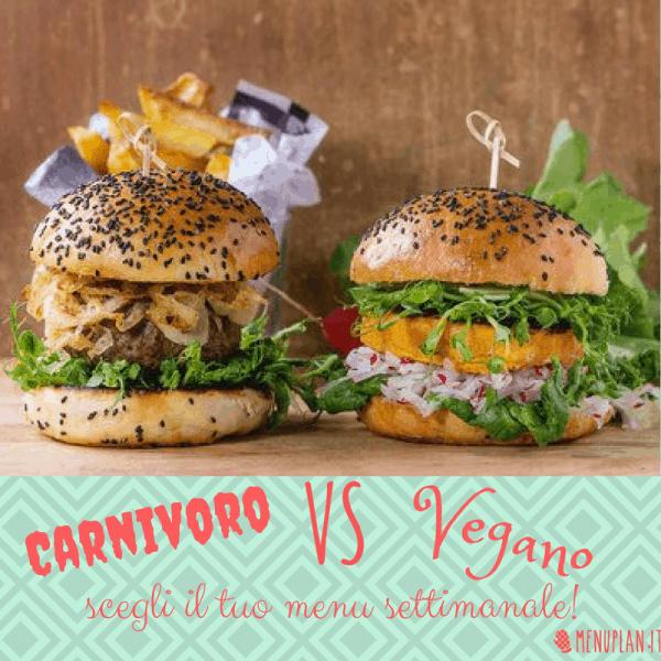 Menu settimanale vegano vs menu settimanale onnivoro