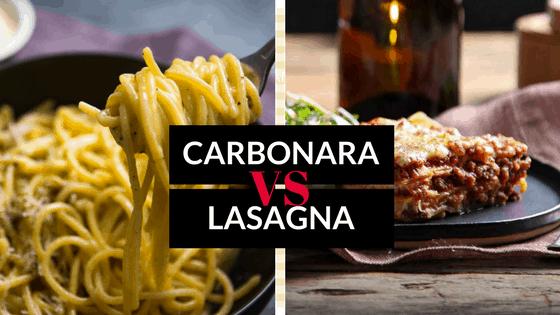 carbonara vs lasagna